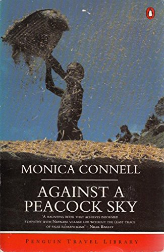 9780140139082: Against a Peacock Sky (Penguin Travel Library)