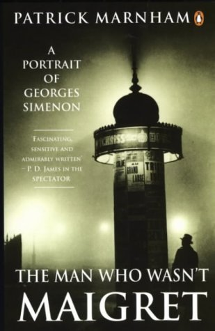 9780140139273: The Man Who Wasn't Maigret: Portrait of Georges Simenon