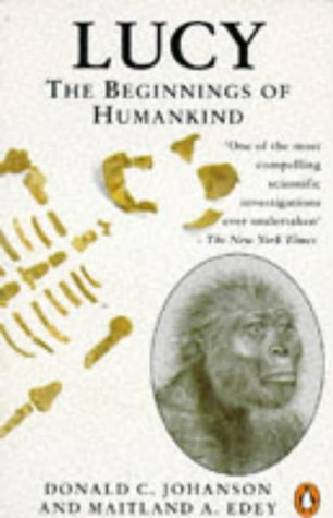 9780140139358: Lucy: The Beginnings of Humankind