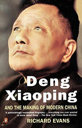 9780140139457: Deng Xiaoping and the Making of Modern China