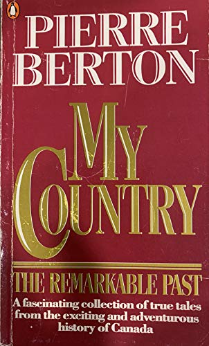 9780140139495: My Country the Remarkable Past