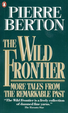 9780140139549: The Wild Frontier : More Tales from the Remarkable Past