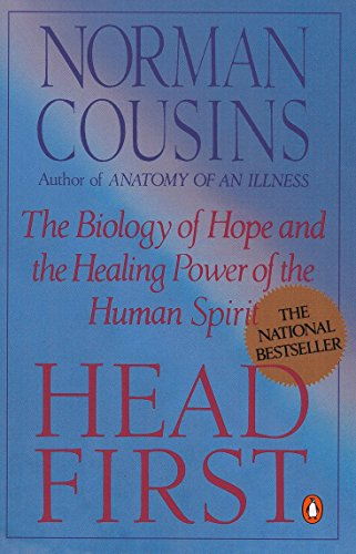 9780140139655: Head First: The Biology of Hope and the Healing Power of the Human Spirit