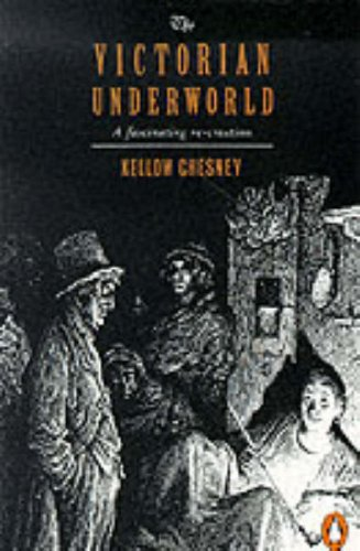 9780140139709: The Victorian Underworld