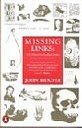 9780140139730: Missing Links: The Hunt for Earliest Man (Penguin Press Science)