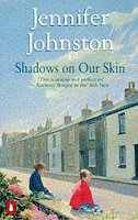 Shadows on Our Skin: Johnston, Jennifer