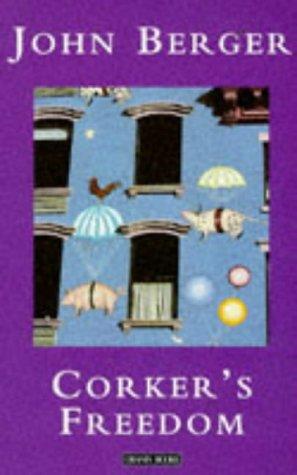 Corker's Freedom: John Berger &