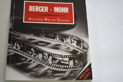Another Way of Telling: Mohr, Jean, Berger,