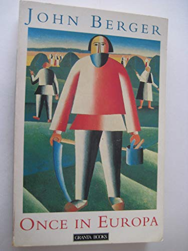 Once in Europa (Granta Paperbacks): John Berger