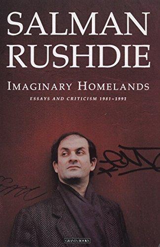 9780140140361: Imaginary Homelands: Essays & Criticism 1981 to 1991: Essays and Criticism, 1981 to 1991