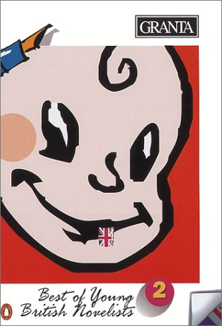 Granta 43: Best of Young British Novelists 2