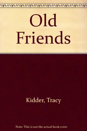9780140140903: Old Friends