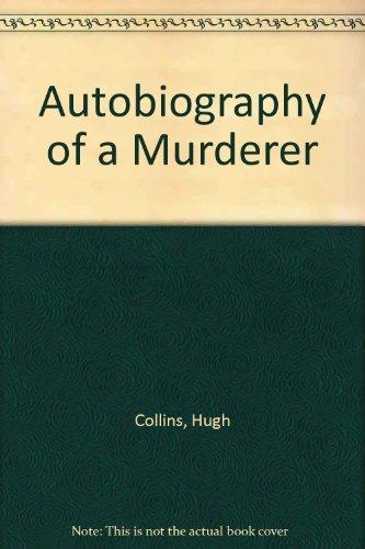 9780140141269: Autobiography of a Murderer