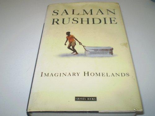 9780140142242: Imaginary Homelands: Essays and Criticism, 1981-91