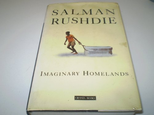9780140142242: Imaginary Homelands: Essays and Criticism, 1981-91