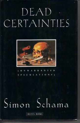 9780140142303: Dead Certainties: Unwarranted Speculations