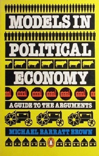 9780140143171: Models In Political Economy (Penguin Business)