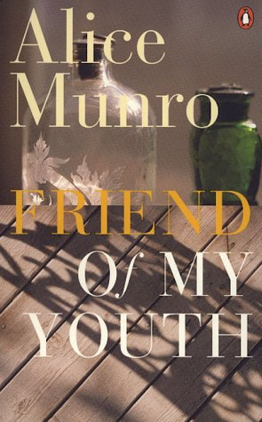 Friend of My Youth: Munro, Alice