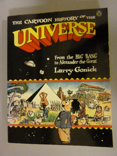 9780140143430: The Cartoon History of the Universe: From the Big Bang to Alexander the Great