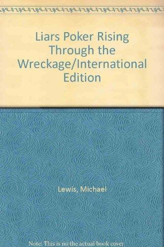 9780140143447: Liars Poker Rising Through the Wreckage/International Edition