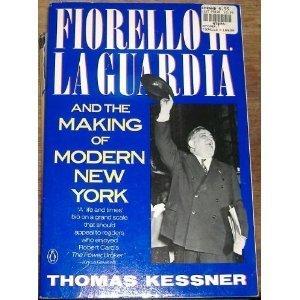 9780140143584: Kessner Thomas : Fiorello H. Laguardia
