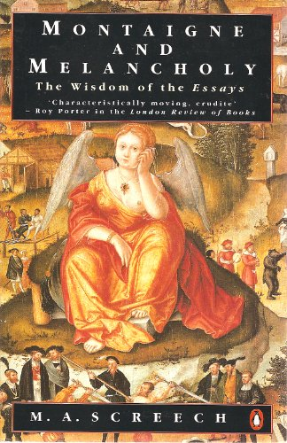 9780140143621: Montaigne and Melancholy: The Wisdom of the Essays