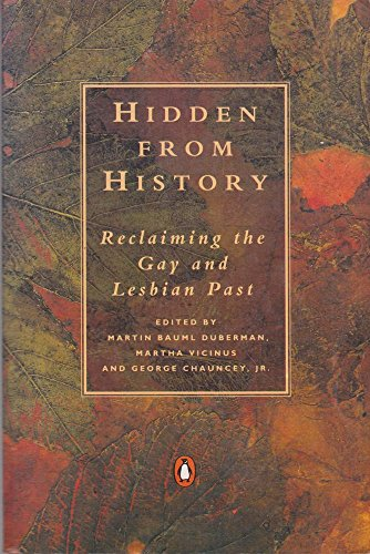 9780140143638: Hidden from History: Reclaiming the Gay and Lesbian Past