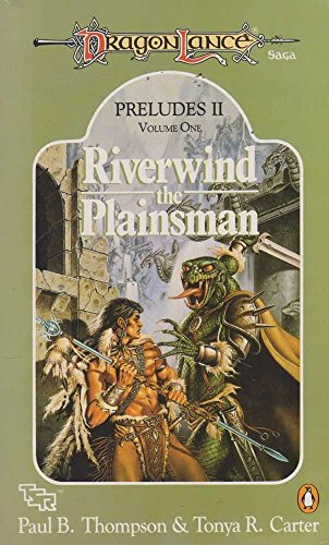 9780140143645: Dragonlance Preludes II: Riverwind the Plainsman v. 1 (TSR Fantasy)