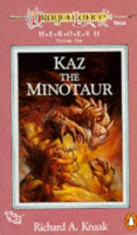 9780140143683: Dragonlance Saga Heroes II: Kaz, the Minotaur v. 1 (TSR Fantasy)