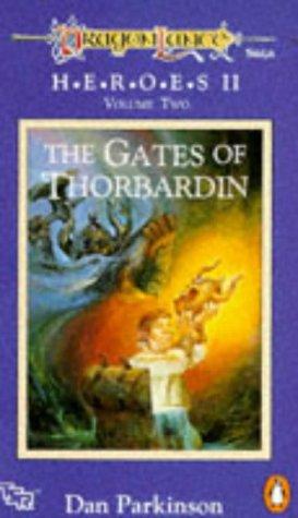 9780140143713: Dragonlance Saga Heroes II: Gates of Thorbardin v. 2 (TSR Fantasy)