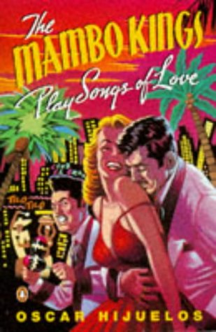 9780140143911: The Mambo Kings Play Songs of Love
