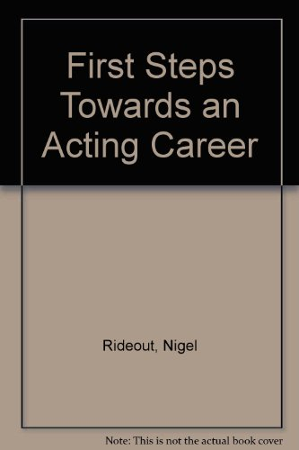 9780140144222: First Steps Towards an Acting Career