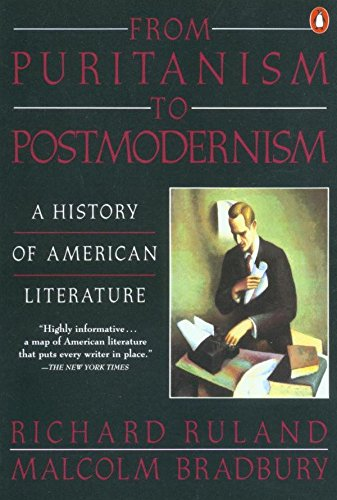9780140144352: From Puritanism to Postmodernism: A History of American Literature