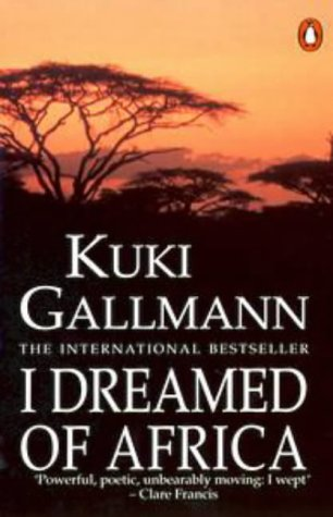 9780140144598: I Dreamed of Africa
