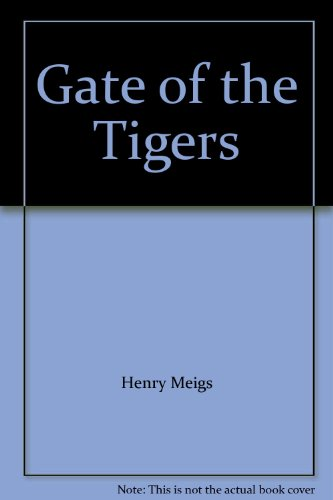 9780140144857: Gate of the Tigers