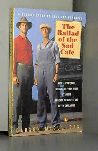 9780140145106: The Ballad of the Sad Cafe; Wunderkind; the Jockey; Madame Zilensky And the King of Finland; the Sojourner; a Domestic Dilemma; a Tree, a Rock, a Cloud