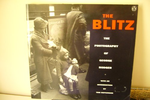 9780140145137: The Blitz: The Photography of George Rodger