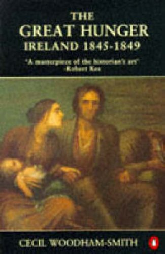 9780140145151: The Great Hunger: Ireland 1845-1849