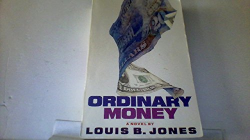 9780140145311: Ordinary Money (Contemporary American Fiction)