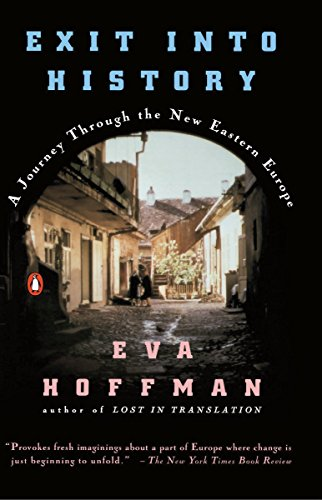 9780140145496: Exit into History: A Journey Through the New Eastern Europe