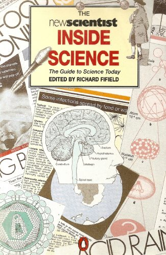9780140145700: The New Scientist Inside Science: The Guide to Science Today (Penguin Press Science)