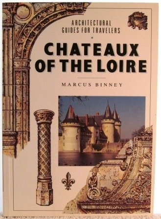 9780140145731: The Chateaux of the Loire (Penguin Travel Library)