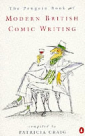 9780140145830: The Penguin Book of Modern British Comic Writing