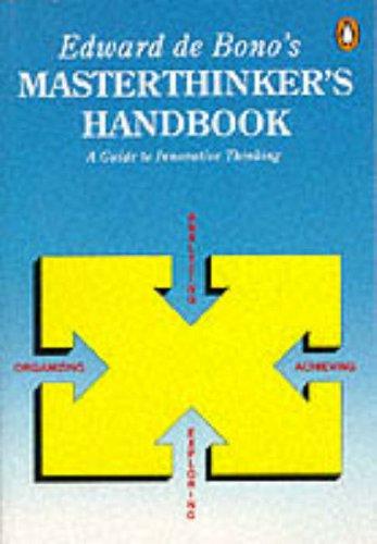 Edward de Bono's Masterthinker's Handbook (014014594X) by Edward De Bono