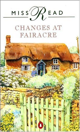 9780140146493: Changes At Fairacre (English and Spanish Edition)