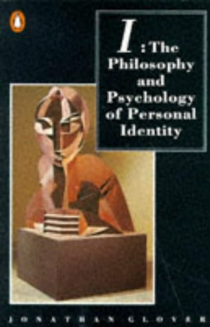 9780140146509: I: The Philosophy and Psychology of Personal Identity