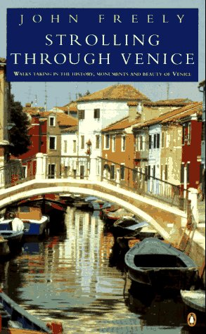 9780140146516: Strolling through Venice: Walks Taking in the History, Monuments, and Beauty of Venice