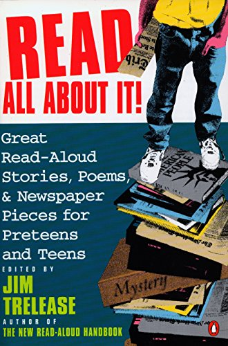 9780140146554: Read All about It!: Great Read-Aloud Stories, Poems, and Newspaper Pieces for Preteens and Teens