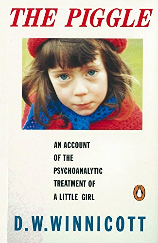 9780140146677: The Piggle: An Account of the Psychoanalytic Treatment of a Little Girl (Penguin Psychology)