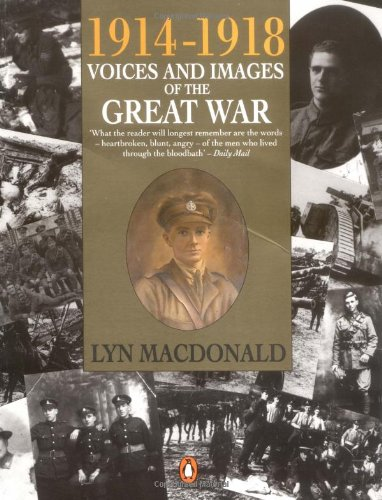 9780140146745: 1914-1918 Voices And Images Of The Great War